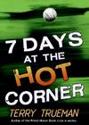 7 Days at the Hot Corner Cover Image