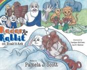 Radar & Rabbit on Noah's Ark Cover Image