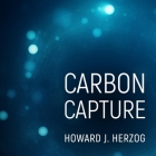 Carbon Capture (MIT Press Essential Knowledge) Cover Image