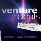 Venture Deals Lib/E: Be Smarter Than Your Lawyer and Venture Capitalist Cover Image