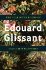 The Collected Poems Of Édouard Glissant Cover Image