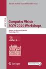 Computer Vision - Eccv 2020 Workshops: Glasgow, Uk, August 23-28, 2020, Proceedings, Part II Cover Image