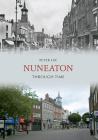 Nuneaton Through Time Cover Image