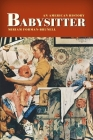 Babysitter: An American History Cover Image