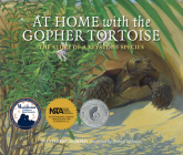 At Home with the Gopher Tortoise: The Story of a Keystone Species Cover Image