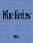 Wine Review: 100 Pages 8.5 X 11 Cover Image