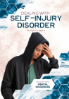 Dealing with Self-Injury Disorder Cover Image