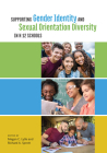 Supporting Gender Identity and Sexual Orientation Diversity in K-12 Schools (Perspectives on Sexual Orientation and Diversity) Cover Image