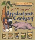 Foxfire Book of Appalachian Cookery Cover Image