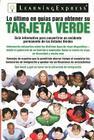Lo Ultimo en Guias de Obtener su Tarjeta Verde Cover Image