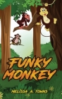 Funky Monkey Cover Image