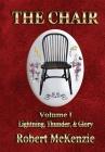 The Chair: Volume I: Lightning, Thunder, & Glory Cover Image
