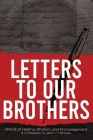 Letters To Our Brothers: Words of Healing, Wisdom, and Encouragement Cover Image