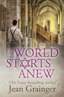 The World Starts Anew: The Star and the Shamrock Series - Book 4 Cover Image