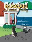 Rosebud, a Princess-Finally! Cover Image