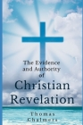 The Evidence and Authority of Christian Revelation Cover Image