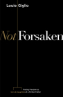 Not Forsaken: Finding Freedom as Sons & Daughters of a Perfect Father Cover Image