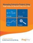 Managing Enterprise Projects: Using Project Online and Microsoft Project Server 2019 Cover Image