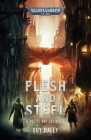 Flesh and Steel (Warhammer 40,000) Cover Image