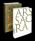 Ars Sacra: Christian Art and Architecture from the Early Beginnings to the Present Day Cover Image
