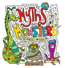 Myths and Monsters: 50 Mazes for Kids Cover Image