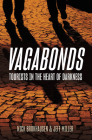 Vagabonds: Tourists in the Heart of Darkness Cover Image