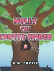 Molly the Knotty Spider Cover Image