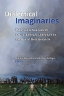 Dialectical Imaginaries: Materialist Approaches to U.S. Latino/a Literature in the Age of Neoliberalism (Class : Culture) Cover Image