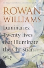 Luminaries: Twenty Lives That Illuminate the Christian Way Cover Image