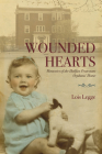 Wounded Hearts: Memories of the Halifax Protestant Orphans' Home Cover Image