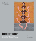 Reflections: Contemporary Art of the Middle East and North Africa Cover Image