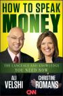How to Speak Money: The Language and Knowledge You Need Now Cover Image