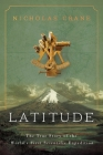 Latitude: The True Story of the World's First Scientific Expedition Cover Image