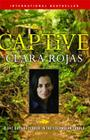 Captive: 2,147 Days of Terror in the Colombian Jungle Cover Image