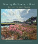 Painting the Southern Coast: The Art of West Fraser Cover Image