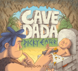 Cave Dada Picky Eater Cover Image