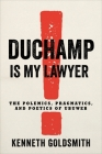 Duchamp Is My Lawyer: The Polemics, Pragmatics, and Poetics of Ubuweb Cover Image