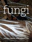 21st Century Guidebook to Fungi [With CDROM] Cover Image