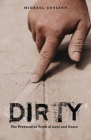 Dirty: The Provocative Truth of Love and Grace Cover Image