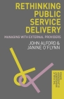 Rethinking Public Service Delivery: Managing with External Providers (Public Management and Leadership) Cover Image