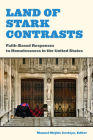 Land of Stark Contrasts: Faith-Based Responses to Homelessness in the United States Cover Image