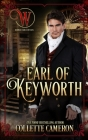 Earl of Keyworth: Wicked Earls' Club, Book 32 Cover Image