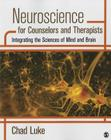Neuroscience for Counselors and Therapists: Integrating the Sciences of Mind and Brain Cover Image