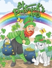St. Patrick's Day Coloring Book For Kids: Celebrating St. Patricks Day With Leprechauns, Rainbows, Unicorns and Gold Cover Image