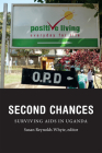 Second Chances: Surviving AIDS in Uganda (Critical Global Health: Evidence) Cover Image