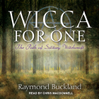 Wicca for One: The Path of Solitary Witchcraft Cover Image