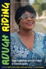 Rough Riding: Tanya Stephens and the Power of Music to Transform Society Cover Image