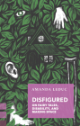 Disfigured: On Fairy Tales, Disability, and Making Space (Exploded Views) Cover Image