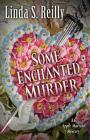 Some Enchanted Murder (Apple Mariani Mystery) Cover Image
