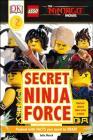 DK Readers L2: The LEGO® NINJAGO® MOVIE : Secret Ninja Force (DK Readers Level 2) Cover Image